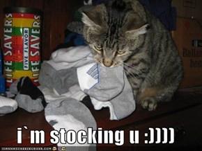 i`m stocking u :))))