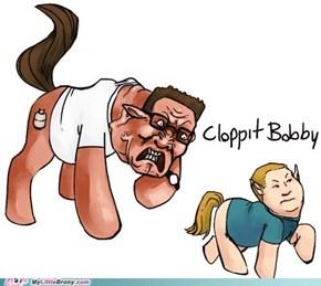 CLOPPIT BOBBY!!
