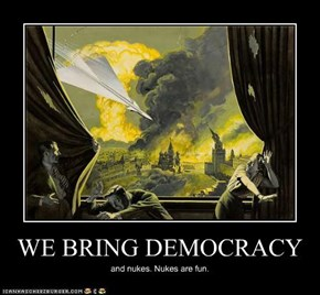 WE BRING DEMOCRACY