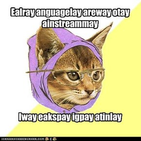 I speak pig latin