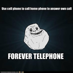 Forever Alone: Hello, me