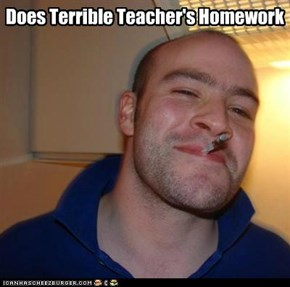 Good Guy Greg is a good student