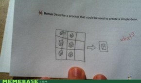 It Would Seem Teacher Is Not a Minecraft Fan