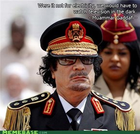 Qaddafi Quotes: Electricity