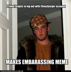 Scumbag Steve v Friend