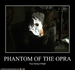 PHANTOM OF THE OPRA