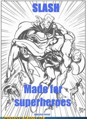 Wherever Superheroes Gather ...
