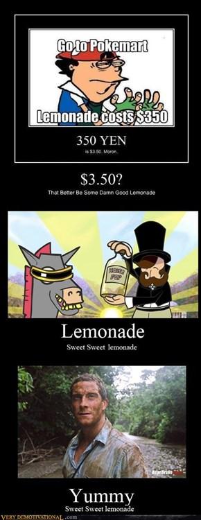 Lemonade, sweet sweet lemonade