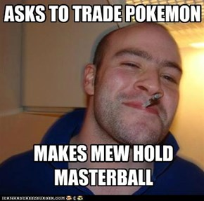 Good Guy Greg trades the best
