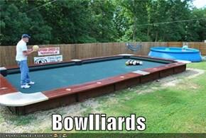 Bowlliards