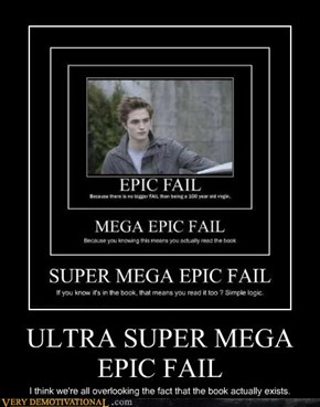 ULTRA SUPER MEGA EPIC FAIL