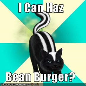 I Can Haz  Bean Burger?