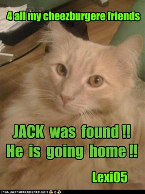 JACK  was  found !! He  is  going  home !!