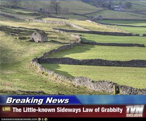 Breaking News - The Little-known Sideways Law of Grabbity