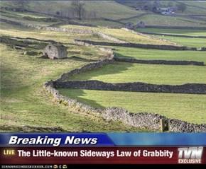 Breaking News - The Little-known Sideways Law of Grabbity