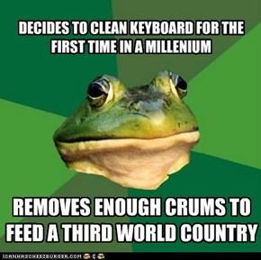 Foul Bachelor Frog: You've Lived a Millenium?!