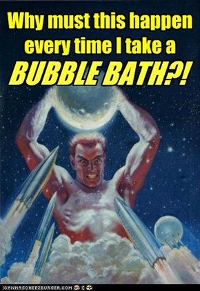 Bath Time Just Got REAL...