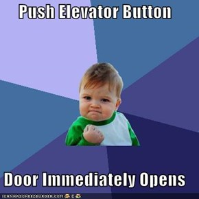 Push Elevator Button  Door Immediately Opens