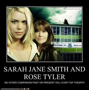 SARAH JANE SMITH AND ROSE TYLER