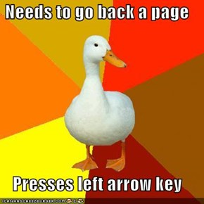 Needs to go back a page  Presses left arrow key