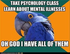 Paranoid Parrot: At Least the Diagnosis Was Free