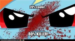 20% cooler...