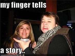my finger tells  a story..