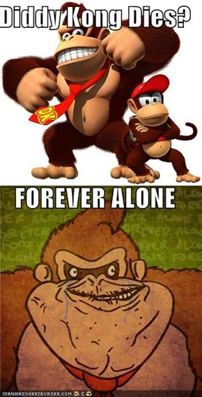 Diddy Kong Dies? FOREVER ALONE
