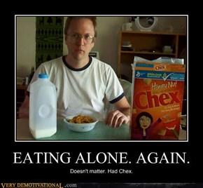 EATING ALONE. AGAIN.