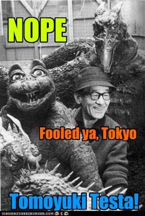 Fooled Ya, Tokyo!