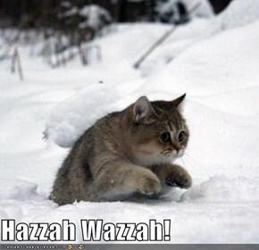 Hazzah Wazzah!