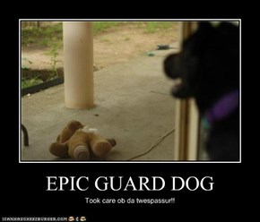EPIC GUARD DOG