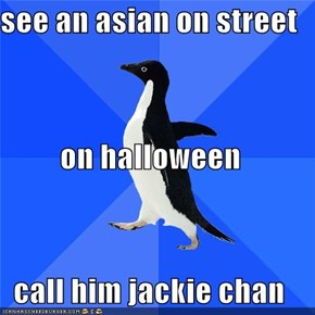 see an asian on street on halloween call him jackie chan