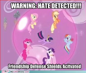 Brony Defense Shields Activated!