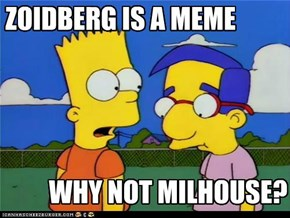 Milhouse, Y U NO MEME?