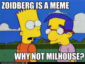 Milhouse, Y U NO MEME?