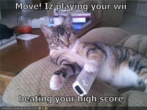 Move! Iz playing your wii  beating your high score