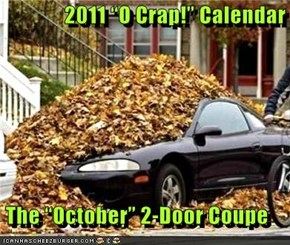 "2011 ""O Crap!"" Calendar   The ""October"" 2-Door Coupe"