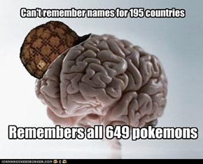 Scumbag Memory: Wouldn't Have It Any Other Way