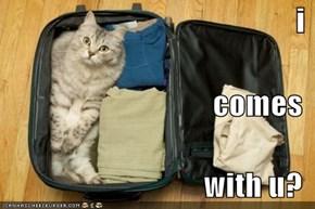 i comes  with u?