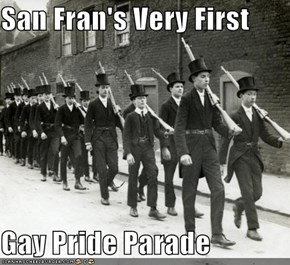 San Fran's Very First  Gay Pride Parade