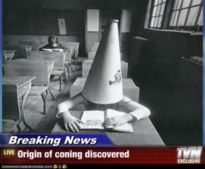 Breaking News - Origin of coning discovered
