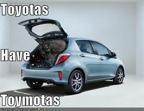Toyotas Have Toymotas