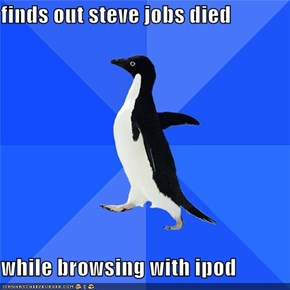 finds out steve jobs died  while browsing with ipod