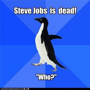 Steve Jobs  is  dead!