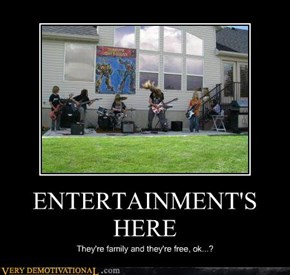 ENTERTAINMENT'S HERE
