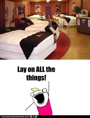 Lay on ALL the things!