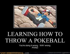 LEARNING HOW TO THROW A POKEBALL
