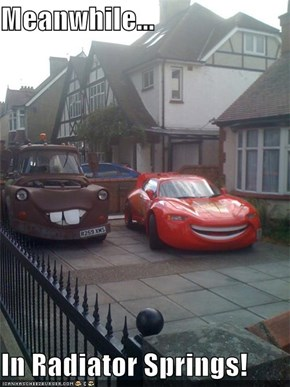 Meanwhile...  In Radiator Springs!