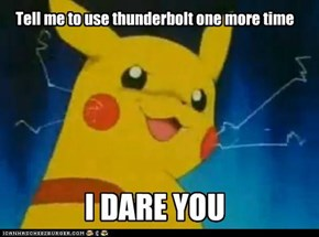 Tell me to use thunderbolt one more time